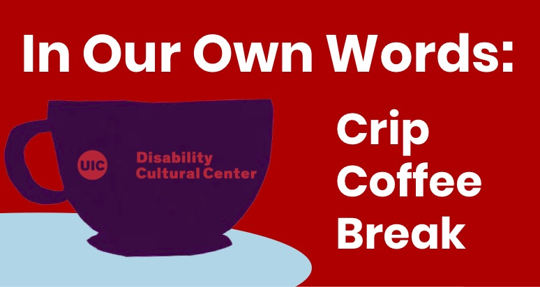 In Our Own Words: Crip Coffee Break logo