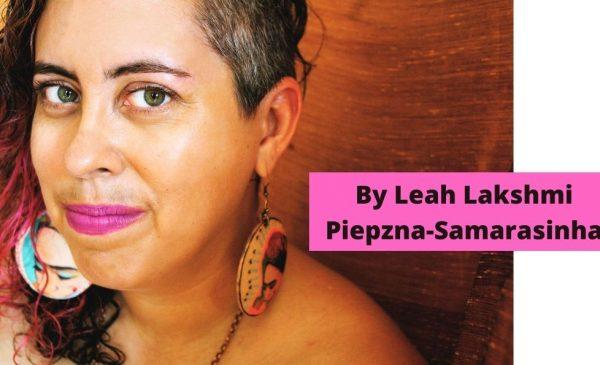 Headshot of Leah Lakshmi Piepzna-Samarasinha
